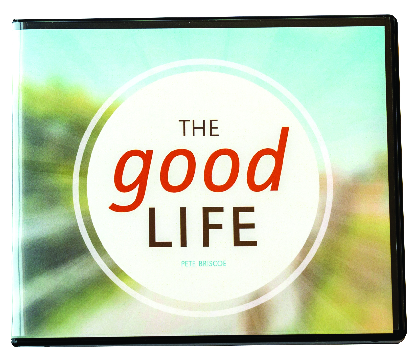 Experience more of the Good Life God has for you!