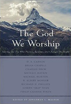 The God We Worship By Various Authors