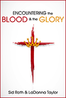Encountering the Blood & the Glory (Book, Music CD & CD)