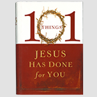 101 Things Jesus Has Done For You - book