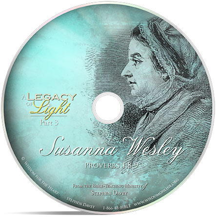 A Legacy of Light: Susanna Wesley