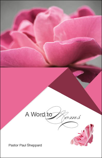 A Word to Moms (booklet)