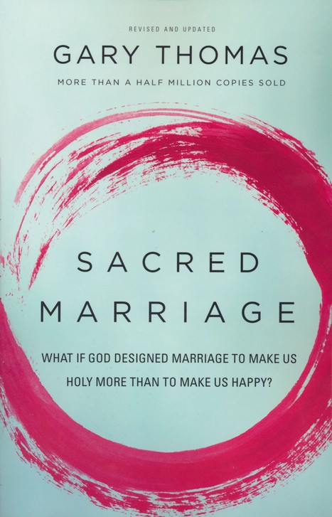 Sacred Marriage book by Gary Thomas