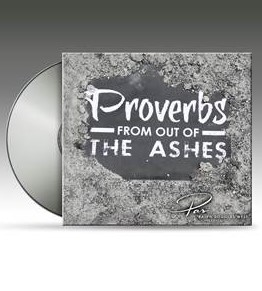 Proverbs From Out of the Ashes