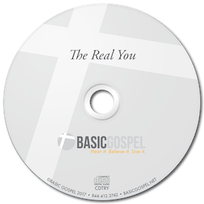 The Real You is yours for a gift to Basic Gospel