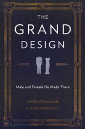 The Grand Design: Male and Female He Made Them