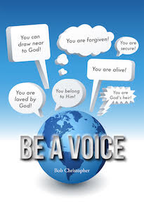 Be a voice for the good news of Jesus