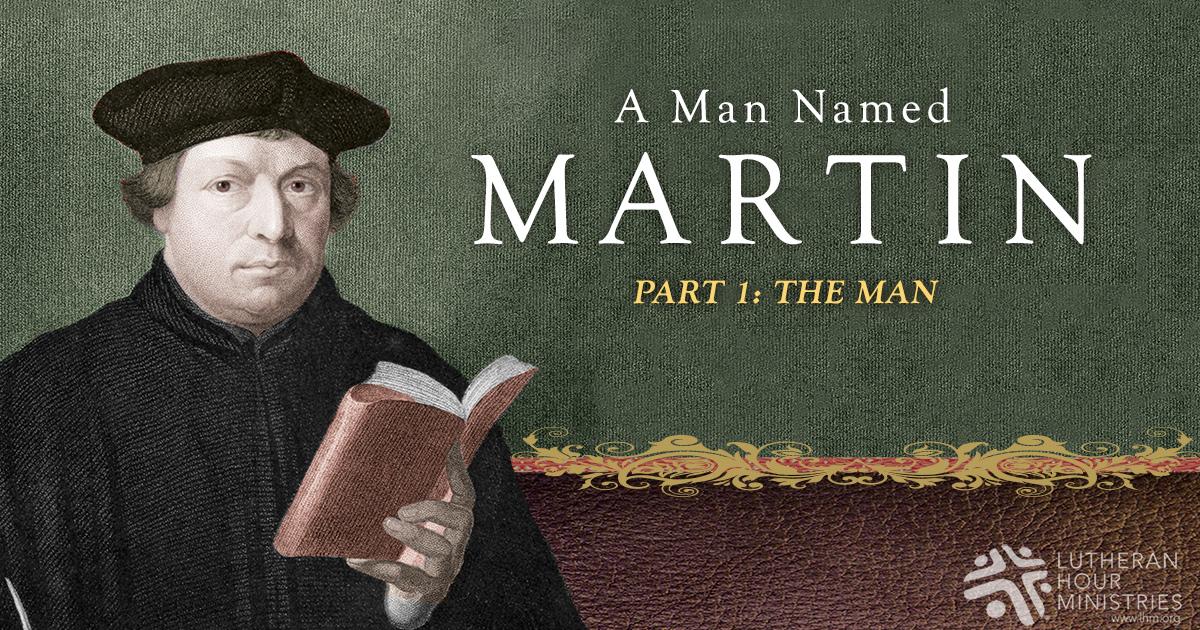 A Man Named Martin - Part 1: The Man