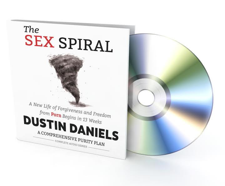 The Sex Spiral Audio Series: Forgiven & Free From Pornography