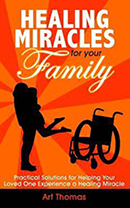 Healing Miracles for Your Family & Healing Miracles for Everyone (Book & 3-CD Set)