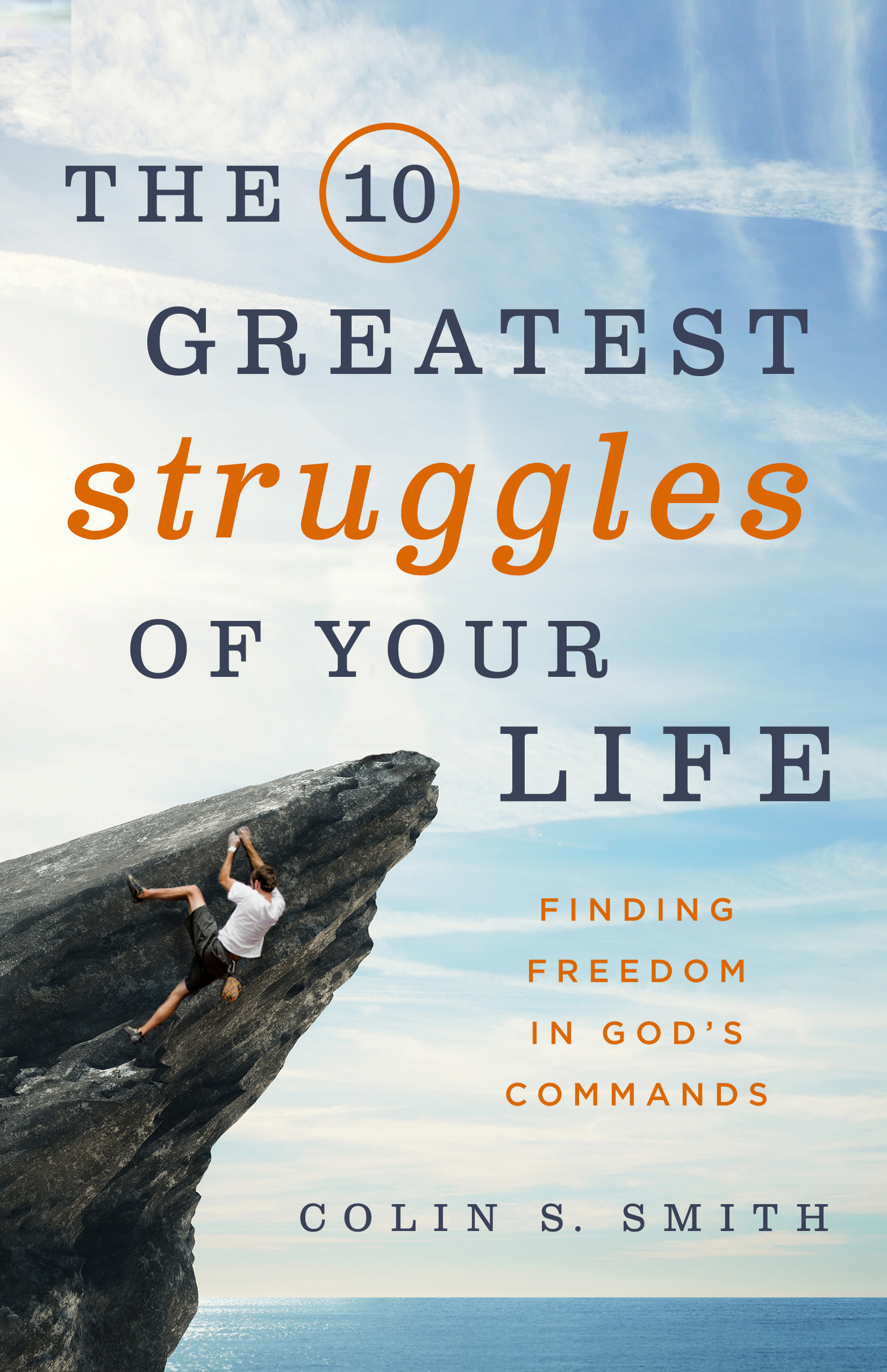 The 10 Greatest Struggles of Your Life Book