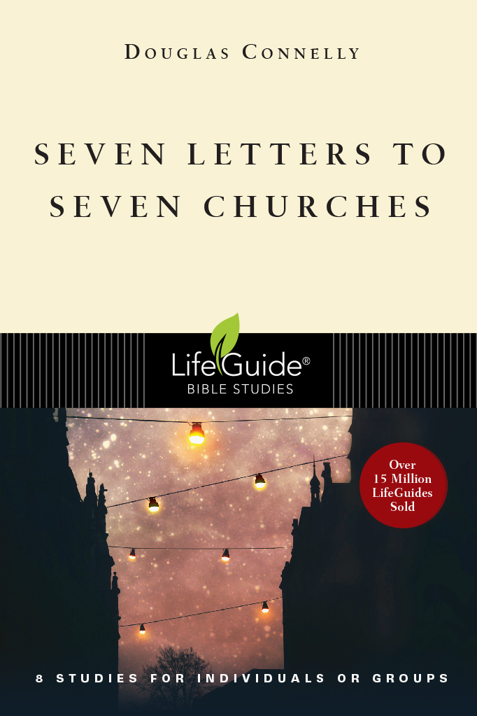 Seven Letters to Seven Churches (LifeGuide Bible Study)