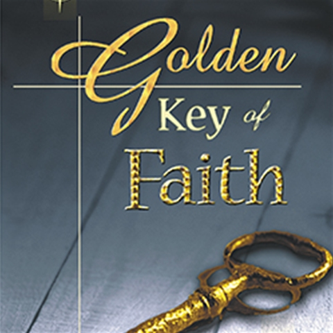 The Golden Key of Faith