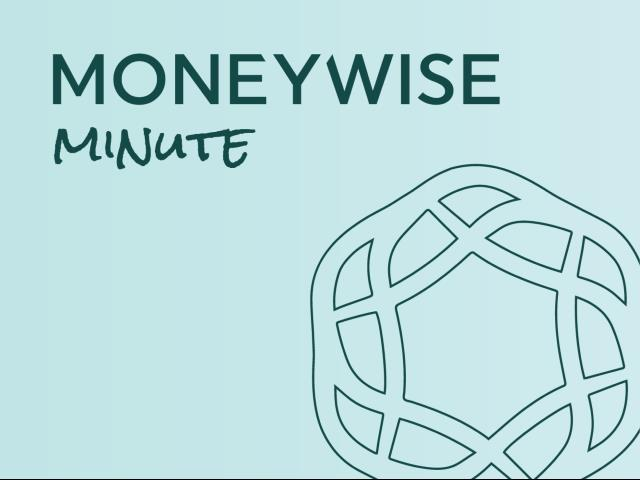 """""""The MoneyWise Minute"""" with Rob West"""