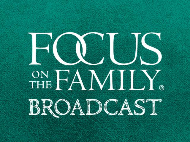 Focus on the Family with Jim Daly